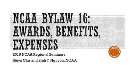 NCAA Bylaw 16: Awards, Benefits, Expenses