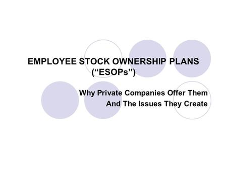 Why companies offer stock options to employees