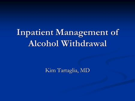 what is inpatient alcohol detox like