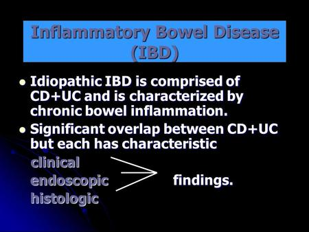 the characteristics of inflammatory bowel disease a group of chronic disorders