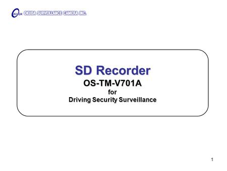 1 SD Recorder OS-TM-V701A for Driving Security Surveillance.
