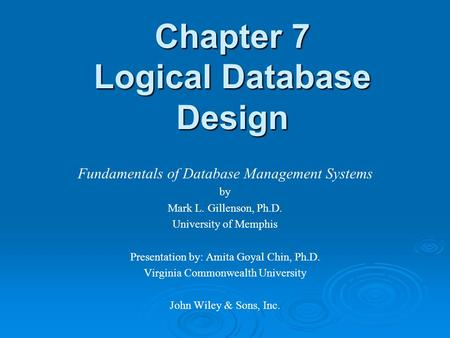 Chapter 7 Logical Database Design