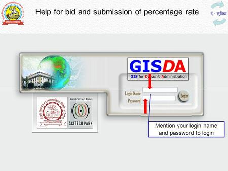 Help for bid and submission of percentage rate Mention your login name and password to login.