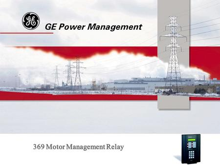 G GE Power Management 369 Motor Management Relay.