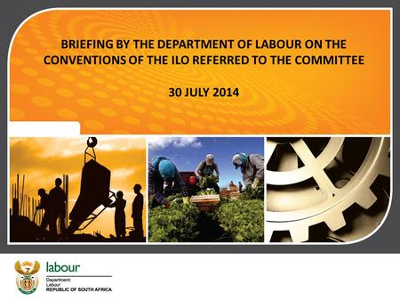 RATIFICATION OF THE 1986 INSTRUMENT OF AMENDMENT TO THE CONSTITUTION OF THE INTERNATIONAL LABOUR ORGANISATION (ILO) BRIEFING BY THE DEPARTMENT OF LABOUR.