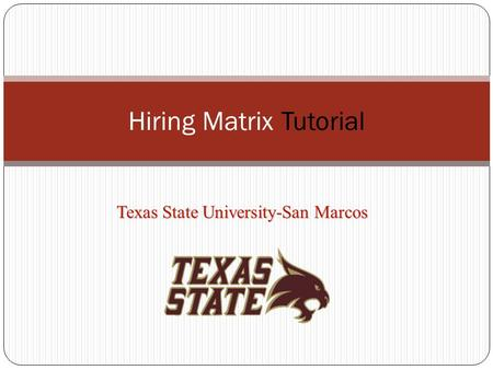 Hiring Matrix Tutorial