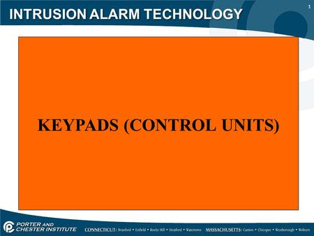 1 INTRUSION ALARM TECHNOLOGY KEYPADS (CONTROL UNITS)