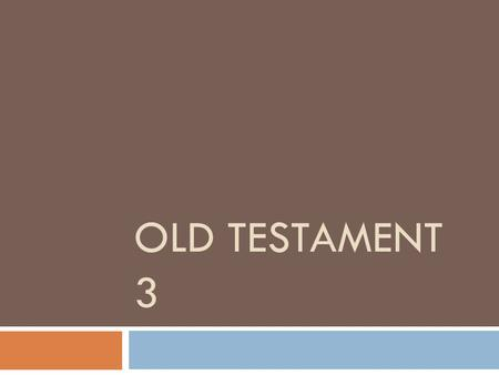 Old Testament 3.