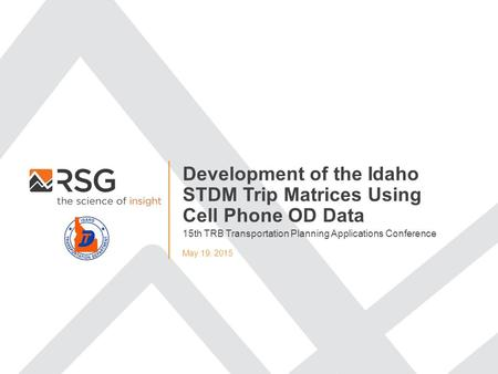 Development of the Idaho STDM Trip Matrices Using Cell Phone OD Data