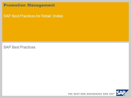 Promotion Management SAP Best Practices for Retail (India) SAP Best Practices.