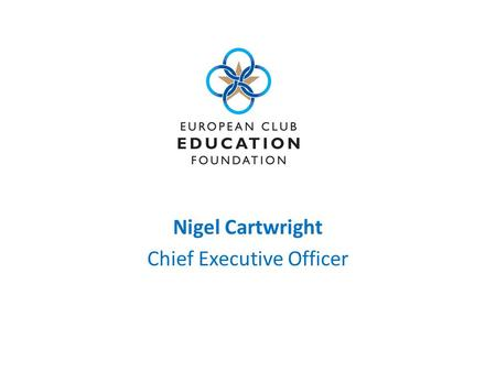 Nigel Cartwright Chief Executive Officer. The mission of the Foundation is to raise funds with which to provide financial support for the professional.
