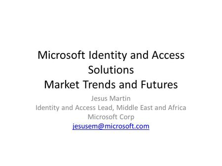 Microsoft Identity and Access Solutions Market Trends and Futures