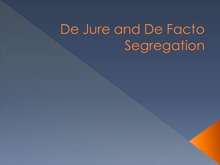  Open your textbooks to page 580 and read about de jure segregation.  How was de jure segregation enforced?  How does the ruling of Plessy vs. Ferguson.