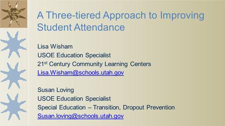 A Three-tiered Approach to Improving Student Attendance
