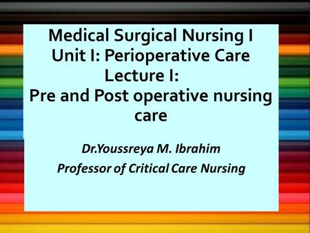 Professor of Critical Care Nursing