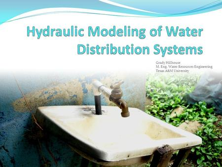 Hydraulic Modeling of Water Distribution Systems