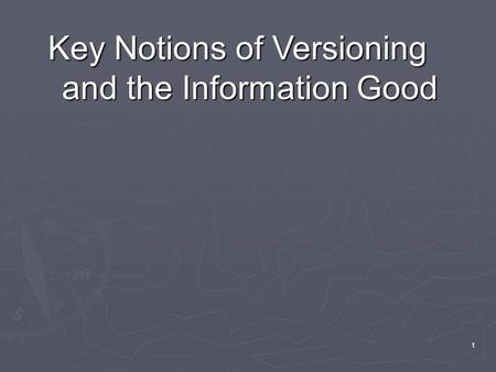 1 Key Notions of Versioning and the Information Good.