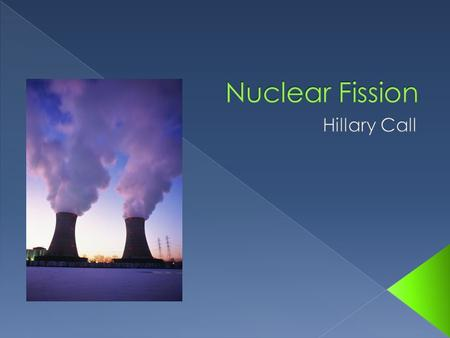  Benefits of Nuclear Energy  How Fission Works  Nuclear Power Plant Basics  Overview of Uranium Fuel Cycle  Energy Lifecycle of Nuclear Power  Generation.