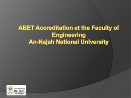 Accreditation Board for Engineering and Technology - is a non governmental organization that accredits post secondary educational organizations in : 1)