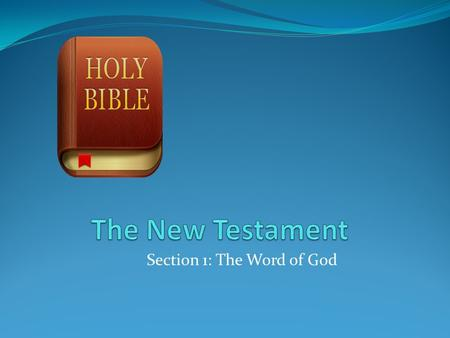 Section 1: The Word of God