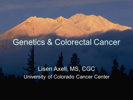 Genetics & Colorectal Cancer