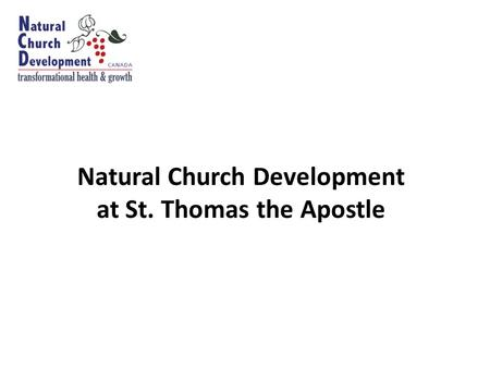Natural Church Development at St. Thomas the Apostle.