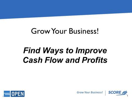 Find Ways to Improve Cash Flow and Profits