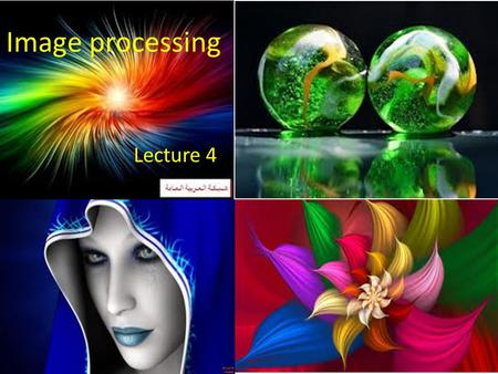 Image processing Lecture 4.