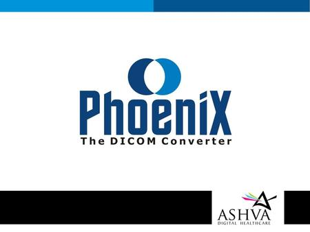 Affordable windows based multi purpose DICOM converter It helps capture images from any Non- DICOM modality and convert it to DICOM format Phoenix converts.