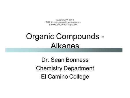 Organic Compounds - Alkanes