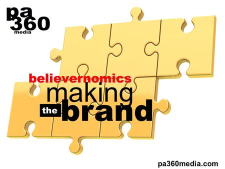 Believernomics making pa360media.com brand the. In your personal economy, your brand is your currency. A strong brand is able to purchase far more in.