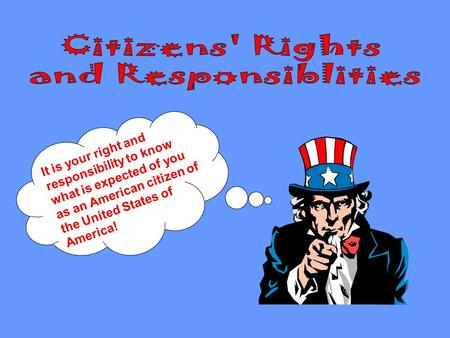 Citizens' Rights and Responsiblities