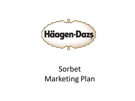 Sorbet Marketing Plan.