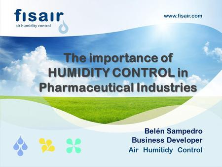 The importance of HUMIDITY CONTROL in Pharmaceutical Industries