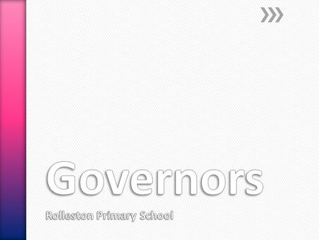 The Roles of the School Governor and Governing Bodies.