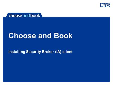 Choose and Book Installing Security Broker (IA) client.