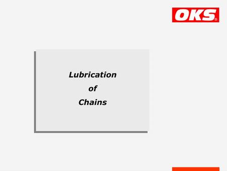 Lubrication of Chains. The Chain is one of the eldest traction and drive components, consisting of individual links gripping movable into each other.