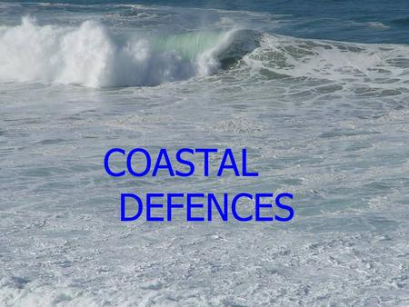 COASTAL DEFENCES. There are many techniques used for reducing the power of waves before they erode a coastline. The photos illustrate some methods used.