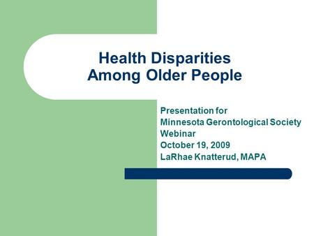Health Disparities Among Older People
