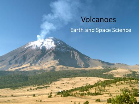 Volcanoes Earth and Space Science. How many are there? About 60 of the ~550 known active volcanoes erupt each year There are many more volcanoes underwater.