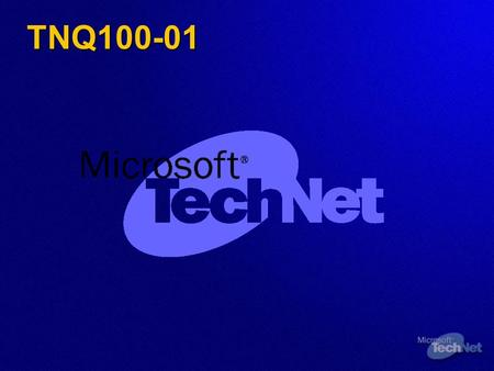 TNQ100-01. How To Deploy A Windows 2000 Active Directory In Your Organization Name Title Department Microsoft Corporation.