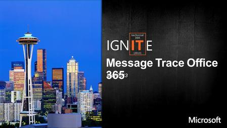 Message Trace Office 365 May 2013. What is message trace? How does it help us? Difference between Message Trace and Delivery Reports. Different methods.