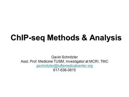 ChIP-seq Methods & Analysis