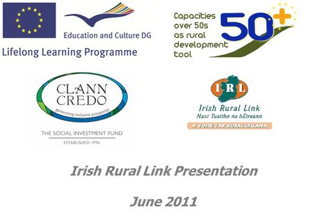 Irish Rural Link Presentation June 2011. In July 2006, the Government approved the implementation of the Social Finance Initiative. A not-for-profit company.