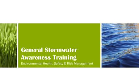 General Stormwater Awareness Training