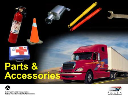 Parts & Accessories. Lights Please visit the following link to view a chart that specifies the required color, position and types of lamps and reflectors.