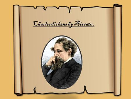 Charles dickens by Aissatu.. Charles dickens Birth name Charles John Huffham Dickens Date of birth 7 February 1812,portsmouth,hampshire,england,uk Date.