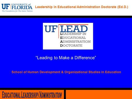 "School of Human Development & Organizational Studies in Education ""Leading to Make a Difference"""