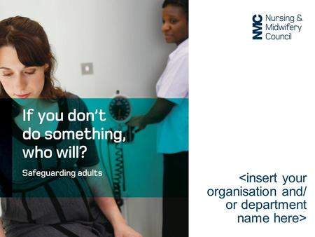Safeguarding is part of everyday nursing and midwifery practice in whatever setting it takes place What is safeguarding?