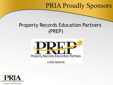 PRIA Proudly Sponsors Property Records Education Partners (PREP)